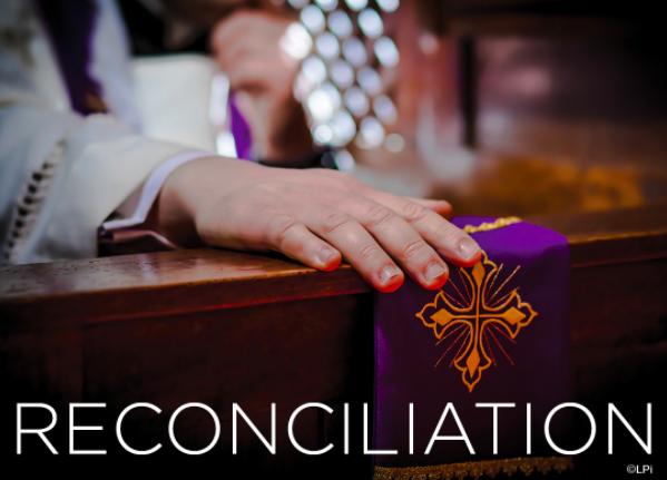 REMINDER: The Sacrament of Reconciliation