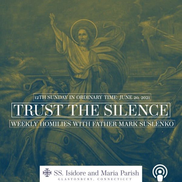 PODCAST: Trust the Silence