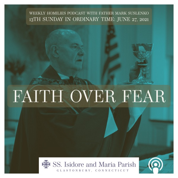 PODCAST: Faith over Fear