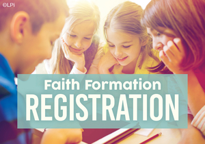 2021-2022 Faith Formation Registration Open Through August 27