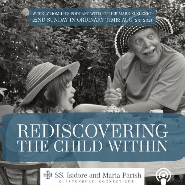 PODCAST: Rediscovering the Child Within