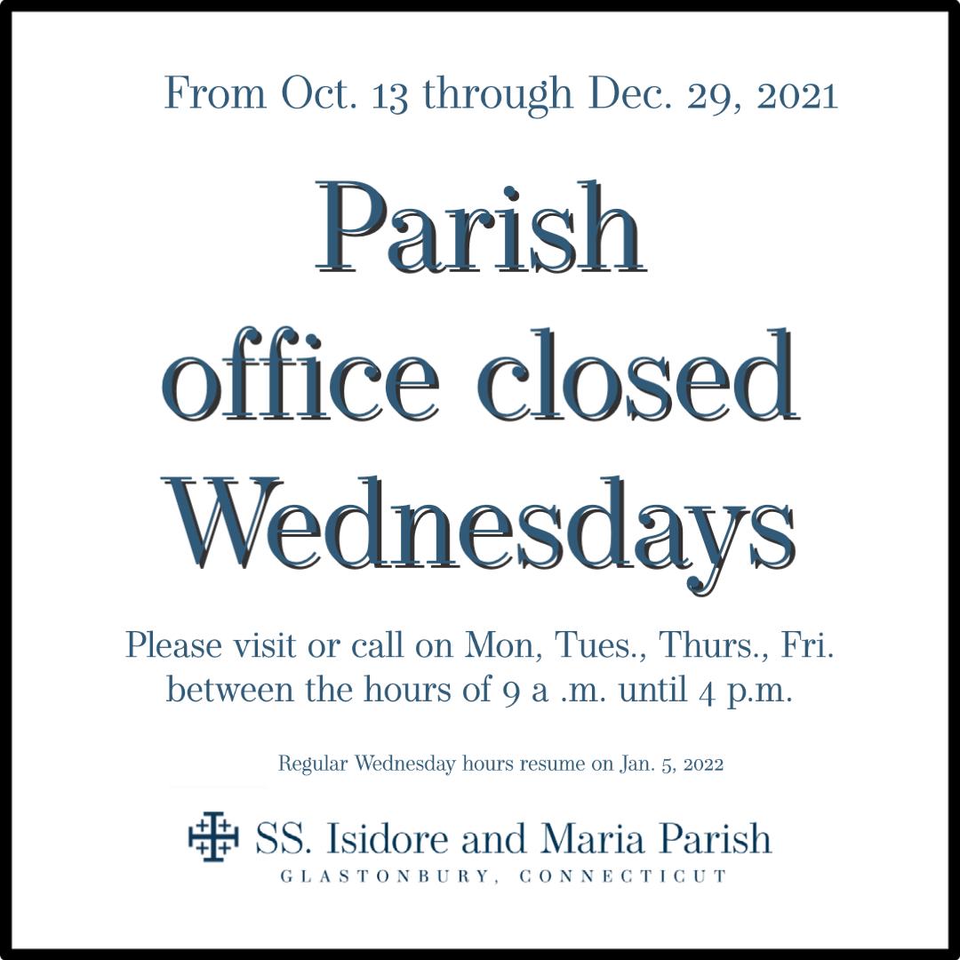 Beginning Oct. 13: Parish office closing for remaining Wednesdays in 2021