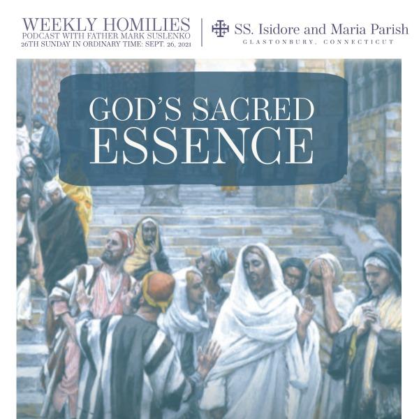 PODCAST: God's Sacred Essence
